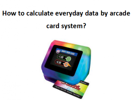 How To Calculate Everyday Data By Arcade Card System?
